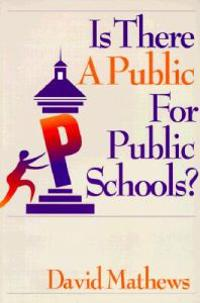 Is There a Public for Public Schools?