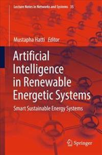 Artificial Intelligence in Renewable Energetic Systems