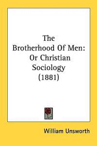 The Brotherhood of Men;