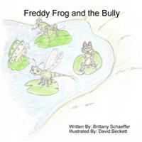 Freddy Frog and the Bully