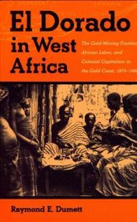 El Dorado in West Africa