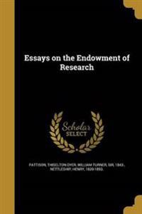 ESSAYS ON THE ENDOWMENT OF RES