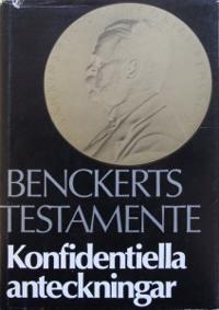Benckerts testamente : konfidentiella anteckningar angående Bankinspektionens verksamhet