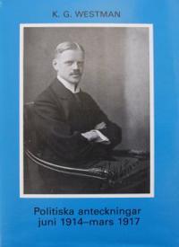 Politiska anteckningar juni 1914-mars 1917