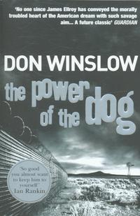 Power of the Dog - Don Winslow - pocket (9780099464983)     Bokhandel