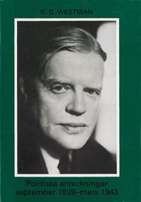 Politiska anteckningar september 1939-mars 1943 - W. M. Carlgren pdf epub