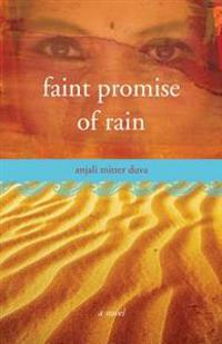 Faint Promise of Rain