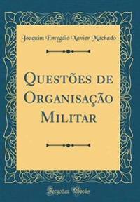 Questões de Organisação Militar (Classic Reprint)