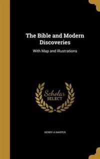 BIBLE & MODERN DISCOVERIES
