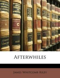 Afterwhiles - James Whitcomb Riley - böcker (9781147298093)     Bokhandel