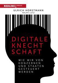 Digitale Knechtschaft