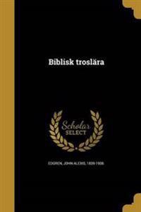 SWE-BIBLISK TROSLARA