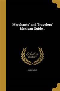 MERCHANTS & TRAVELERS MEXICAN