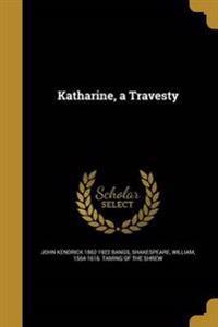 KATHARINE A TRAVESTY