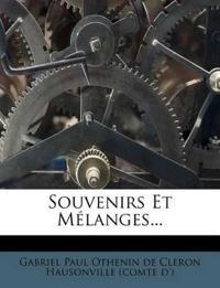 Souvenirs Et Mélanges...