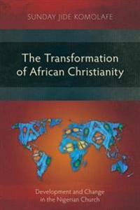 Transformation of African Christianity