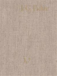 Johann Gottlieb Fichte, Werke 1800-1801: Gesamtausgabe Der Bayerischen Akademie Der Wissenschaften