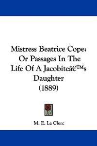 Mistress Beatrice Cope