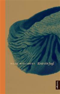 Kvar ein fugl - Hilde Myklebust | Ridgeroadrun.org