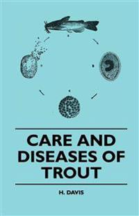 Care And Diseases Of Trout