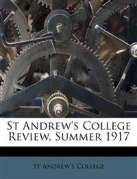 St Andrew's College Review, Summer 1917