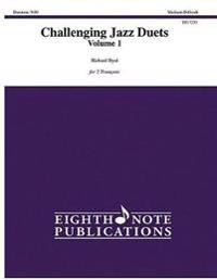 Challenging Jazz Duets, Vol 1: 2 Trumpets, Part(s)