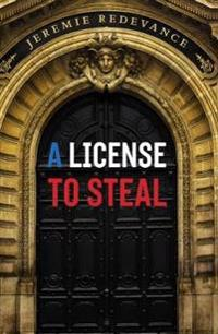 A License to Steal