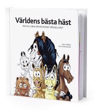 Världens bästa häst : en fyll-i-bok om en mycket speciell häst