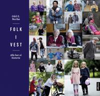 Folk i vest; alle har ei historie - Odd E. Nerbø   Ridgeroadrun.org