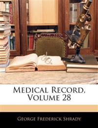 Medical Record, Volume 28