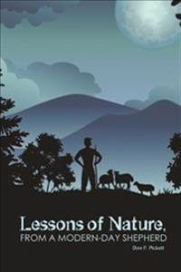 Lessons of Nature, from a Modern Day Shepherd