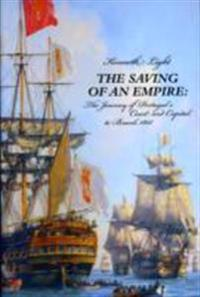 Saving of an empire - the journey of portugals court and capital to brazil,