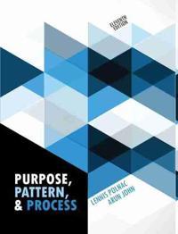 Purpose, Pattern & Process