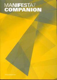Manifesta 7: Companion