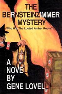 The Bernsteinzimmer Mystery