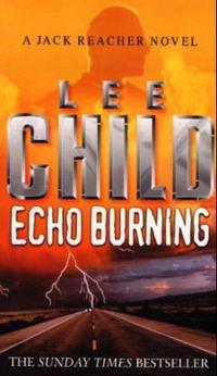 Echo burning - (jack reacher 5)
