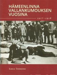 Hämeenlinna vallankumouksen vuosina 1917-1918