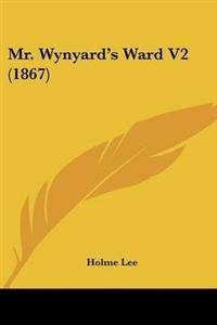 Mr. Wynyard's Ward