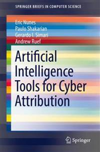 Artificial Intelligence Tools for Cyber Attribution