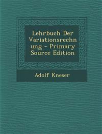 Lehrbuch Der Variationsrechnung