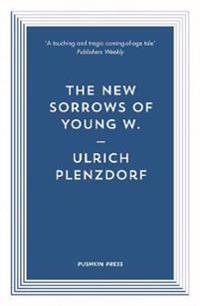 New sorrows of young w.