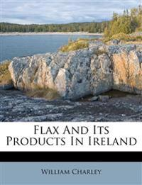 Flax And Its Products In Ireland