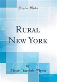 Rural New York (Classic Reprint)