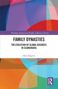 Family Dynasties: The Evolution of Global Business in Scandinavia