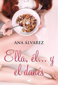 Ella, Él y El Danés / Her, Him, and the Dane