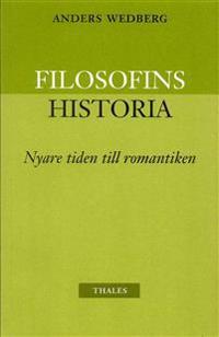 Filosofins historia - nyare tiden och romantiken