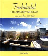 Fredriksdal i Hammarby Sjöstad : med anor från 1700-talet