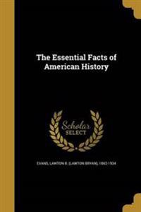 ESSENTIAL FACTS OF AMER HIST