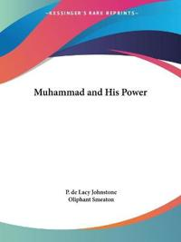 Muhammad and His Power, 1901