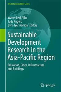 Sustainable Development Research in the Asia-Pacific Region